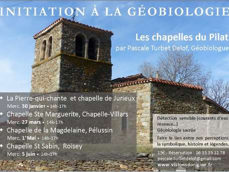 Les chapelles du Pilat - initiation à la géobiologie