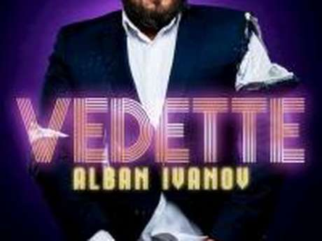 Spectacle humour : Alban Ivanov - Vedette