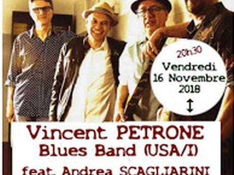 Concert Vincent Petrone Blues Band (I) feat. Andrea Scagliarini (USA)