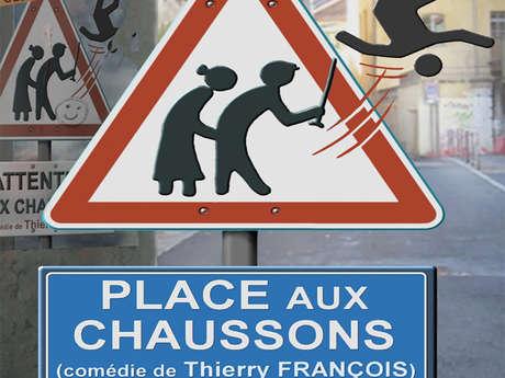 Théâtre : Place aux chaussons