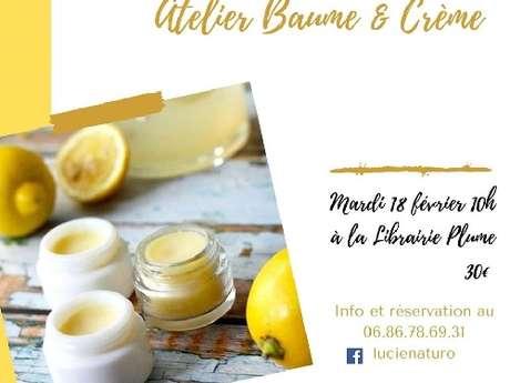 Atelier baume et crème