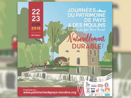 Journées du Patrimoine de Pays et des Moulins « Naturellement Durable »