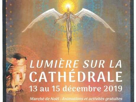 Lumière sur la Cathédrale
