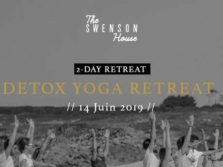 Detox Yoga Retreat - The Swenson House Retreats