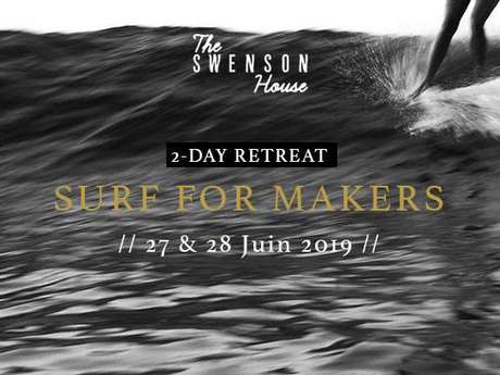 Surf for Makers Retreat - The Swenson House