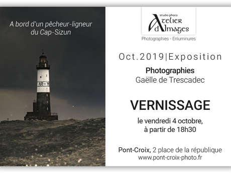 """Exposition de septembre - """"A bord d'un pêcheur-ligneur du Cap-Sizun"""""""