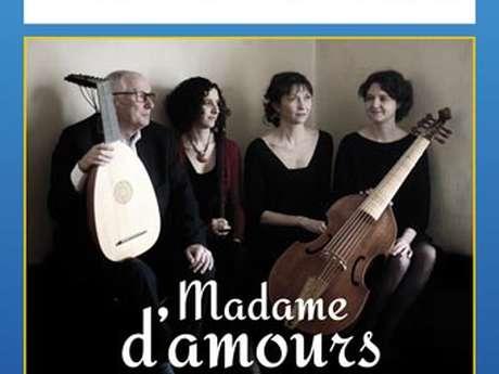 Madame d'amours - Musique de la Renaissance