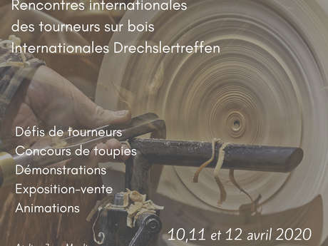 Rencontres internationales des tourneurs sur bois - Internationales Drechslertreffen