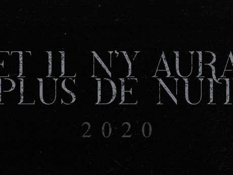 Et il n'y aura plus de nuit 2020