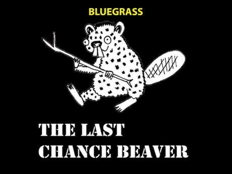 "Concert de Bluegrass avec ""The Last Chance Beaver"""