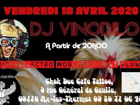 "Concert ""Dj Vinodilo""  Electro Wporld Poils et Plumes"