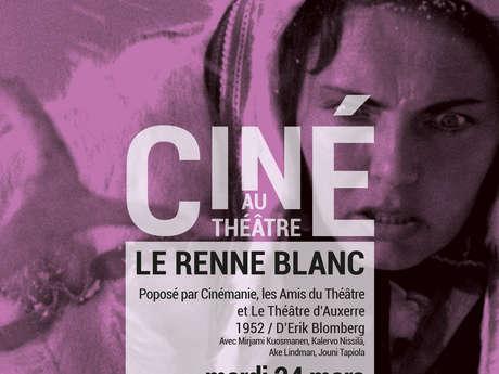 Ciné au Théâtre - Le Renne Blanc d'Erik Blomberg