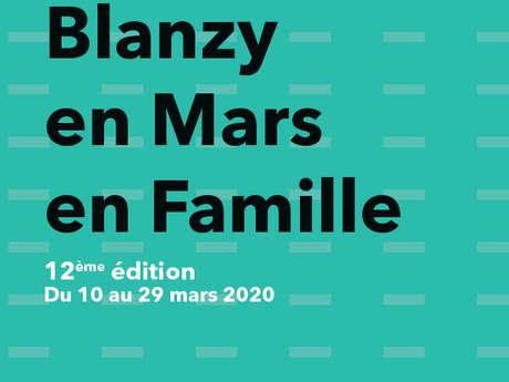 """Festival """"Blanzy en mars en famille"""""""
