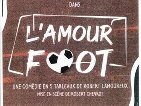 """Théâtre """"l'amour foot"""""""