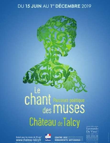"""""""Le Chant des Muses"""", parcours poétique au château de Talcy"""