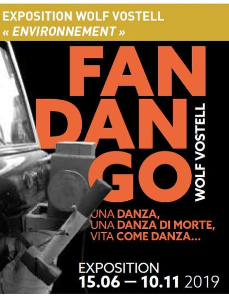 Exposition Wolf Vostell : Fandango