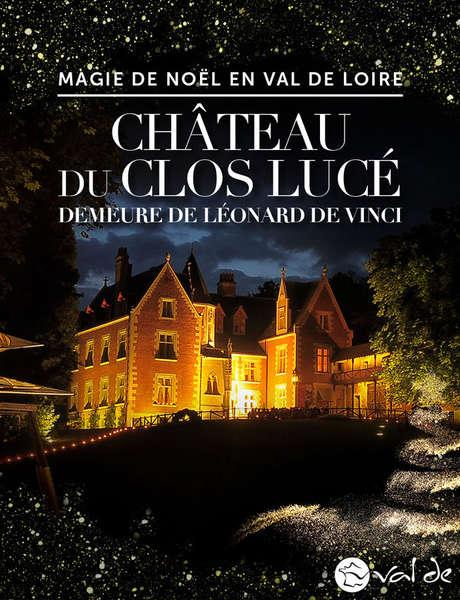 Fééries de Noël au Château du Clos Lucé