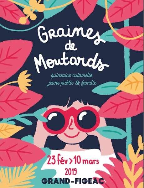 """Quinzaine Culturelle Jeune Public et Famille """"Graines de Moutards"""""""