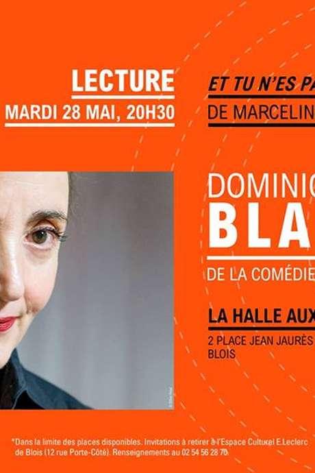 """Lecture de """"Et tu n'est pas revenu"""" par Dominique Blanc"""