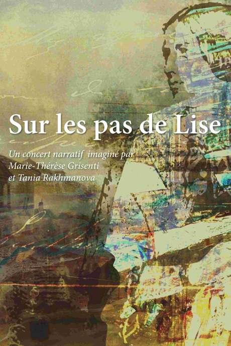 Sur les pas de Lise // concert narratif