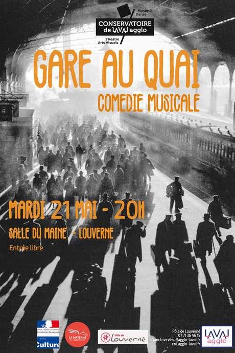 Gare au Quai : Comédie Musicale