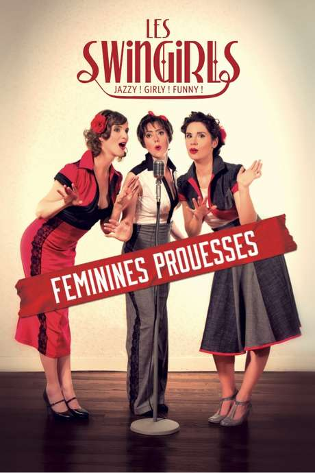 "Spectacle ""Féminines Prouesses"" - Swingirls"