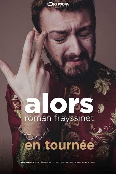 Roman Frayssinet «ALORS»