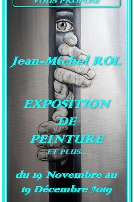 Exposition de peintures de Jean-Michel ROL