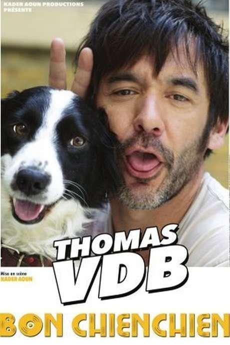 "Spectacle :  Thomas VDB ""Bon Chienchien"""