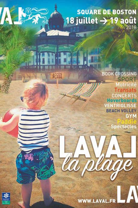 Laval la plage // UNE SEMAINE À LAVAL LA PLAGE