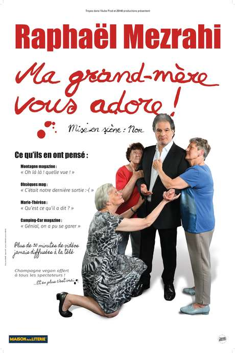 Raphaël Mezrahi : « Ma grand-mère vous adore ! »