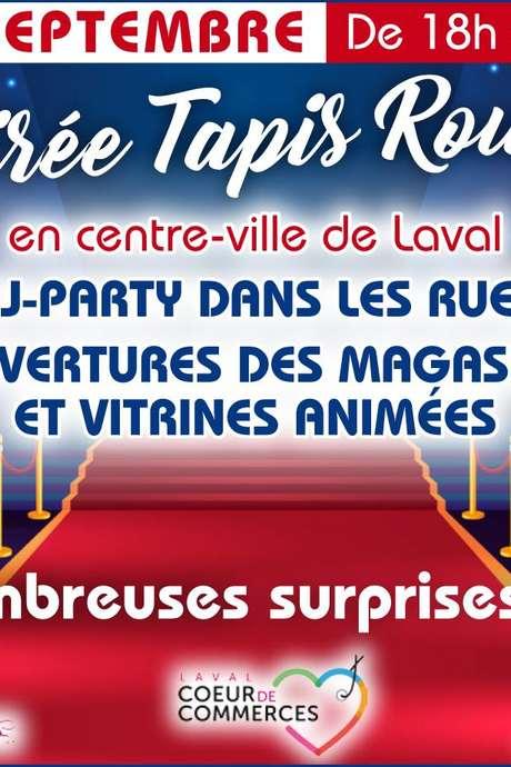 Soirée Tapis Rouge en centre-ville de Laval