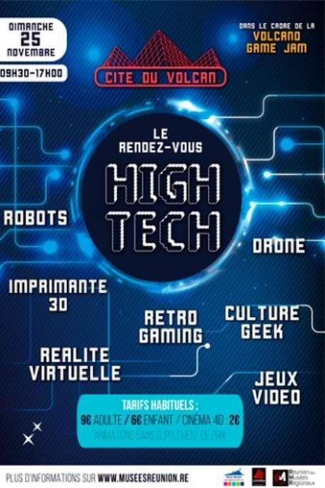 Rendez-vous High Tech à La Cité du Volcan