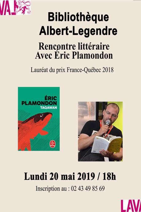 Rencontre littéraire // Eric PLAMANDON