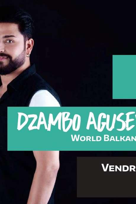 Concert DZAMBO AGUSEVI ORCHESTRA