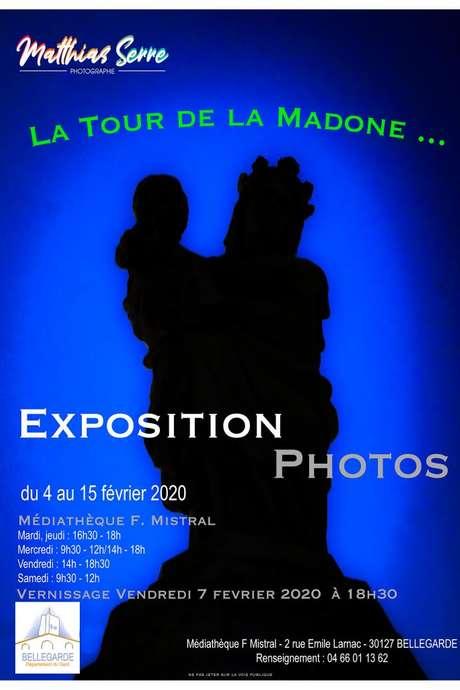 """Exposition photos """"La Tour de la Madone..."""""""