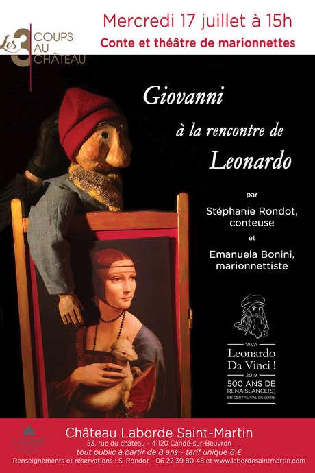 Les 3 coups au Château : Giovanni à la rencontre de Léonardo