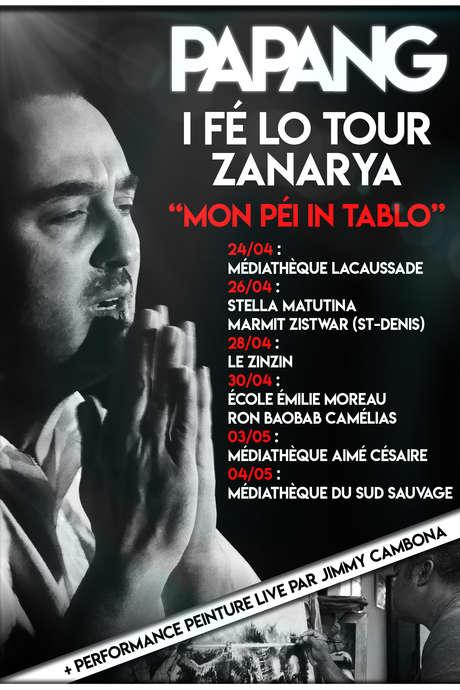 """Papang I fé lo tour Zanarya """"Mon péi in tablo"""""""