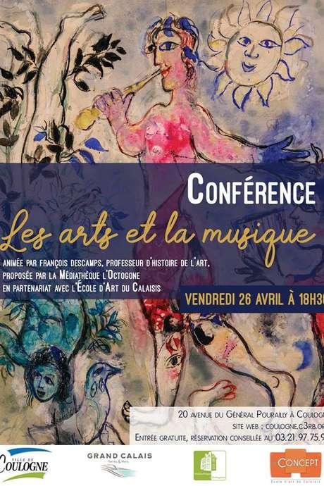"""Conférence """"Les Arts et la Musique"""""""