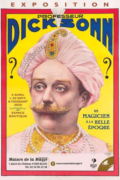 Exposition « Professeur Dicksonn, un magicien à la Belle Époque »