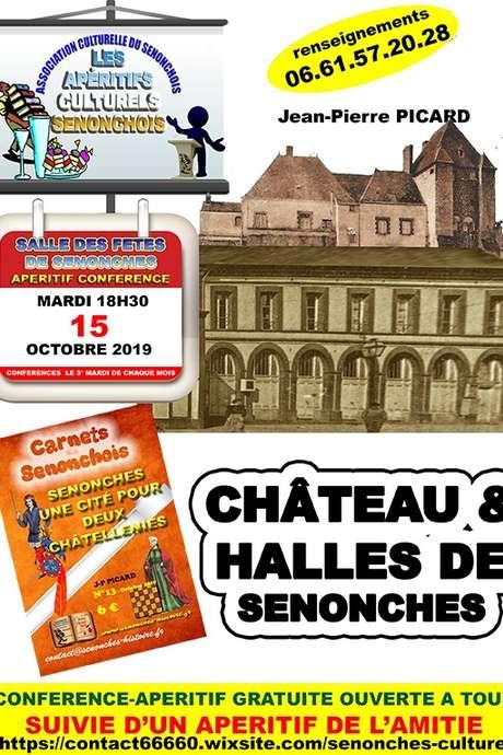 Conférence -Apéritif / Château & Halle de Senonches