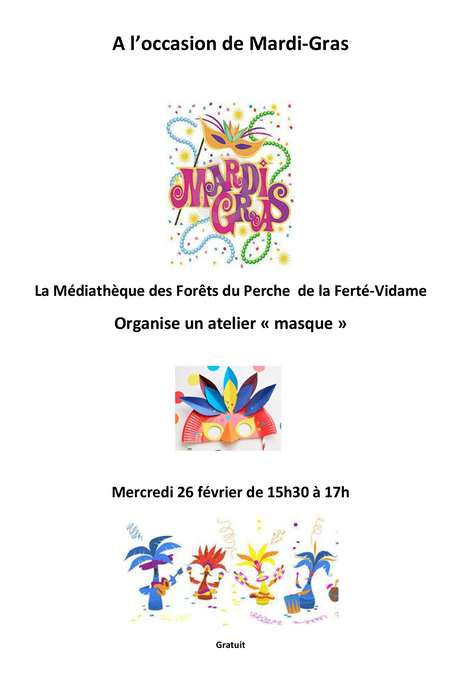 """Mardi Gras - Atelier """"Masque"""" Médiathèque de La Ferté Vidame"""