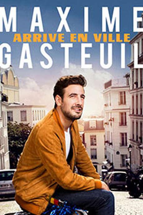 """MAXIME GASTEUIL """" MAXIME GASTEUIL ARRIVE EN VILLE """""""