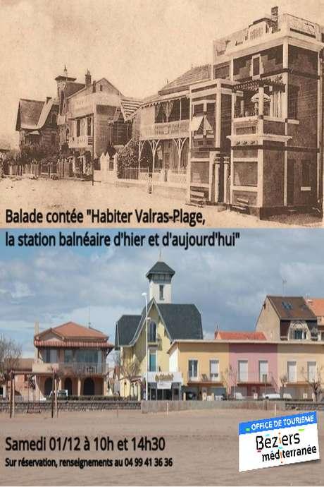 BALADE CONTÉE «HABITER VALRAS-PLAGE, LA STATION BALNÉAIRE D'HIER ET D'AUJOURD'HUI»