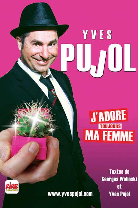 "YVES PUJOL "" J'ADORE MA FEMME """