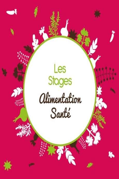 """STAGE """"L'ALIMENTATION SANTÉ"""""""