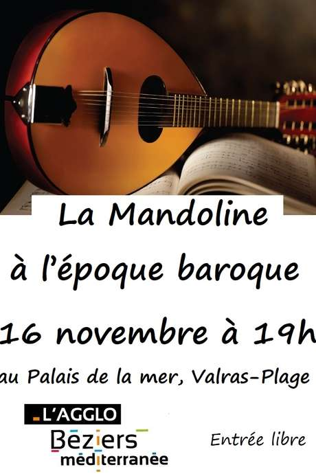 SPECTACLE « LA MANDOLINE À L'ÉPOQUE BAROQUE »