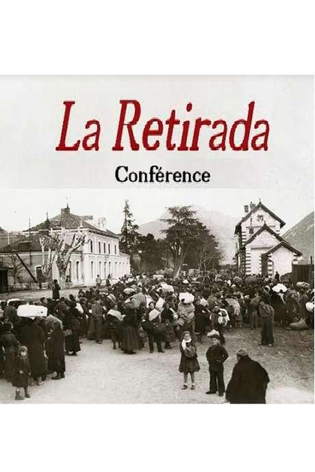 "CONFÉRENCE ""LA RETIRADA"""