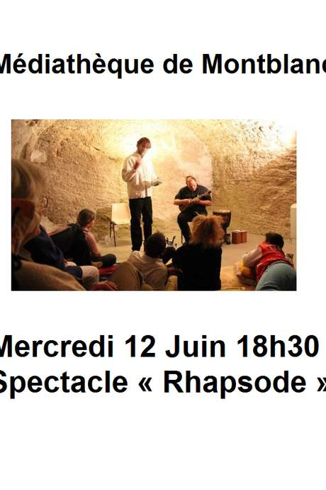 SPECTACLE « RHAPSODE »