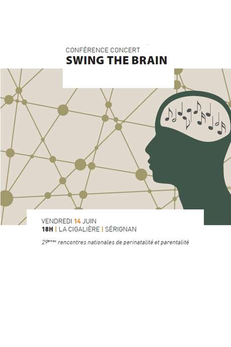 """CONFÉRENCE CONCERT """"SWING THE BRAIN"""""""